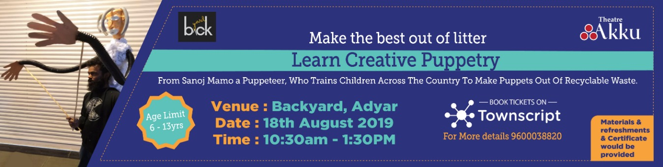 Puppetry Workshop for Kids Tickets by Theatre Akku, 18 Aug, 2019, Chennai  Event