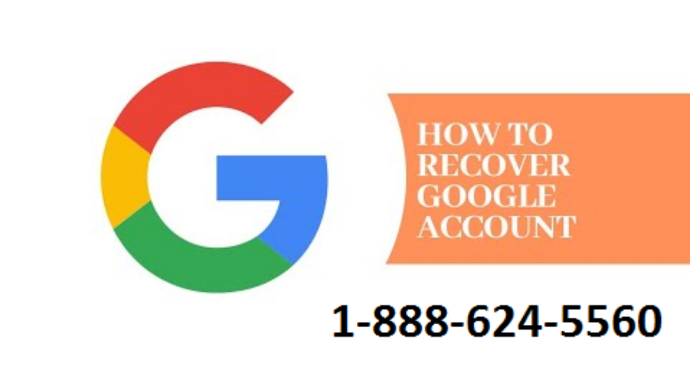 Google Account Recover Guide Tickets by 1-888-624-5560 Call For Help, 14  Aug, 2019, New york Event