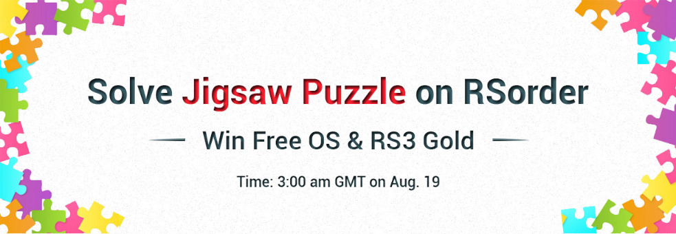 Chance to Enjoy 500M Free Runescape 3 Gold for RSorder Jigsaw Puzzle  Tickets by Jamie Jones, 19 Aug, 2019, NA Event