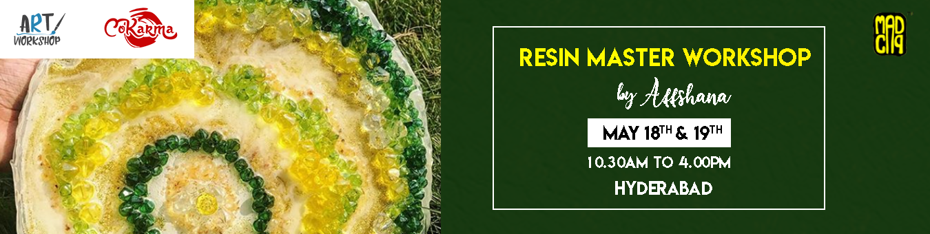 Resin Master Class Workshop by Affshana HYD Tickets by MadCap, 18 May,  2019, Hyderabad Event