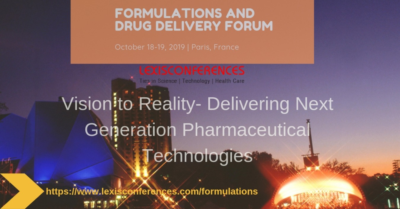 Formulations and Drug Delivery Forum Tickets by Formulations Conference, 18  Oct, 2019, Paris Event