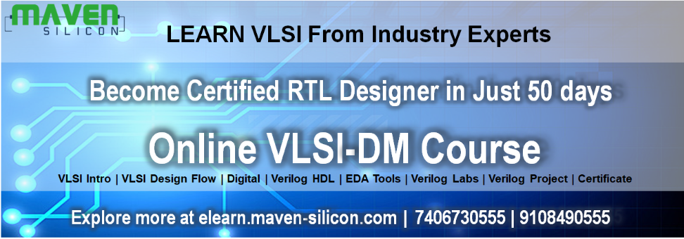 Learn VLSI Online & Become a RTL Designer in Just 50 days Tickets by  Corporate MavenSilicon, 6 Jul, 2018, Bengaluru Event