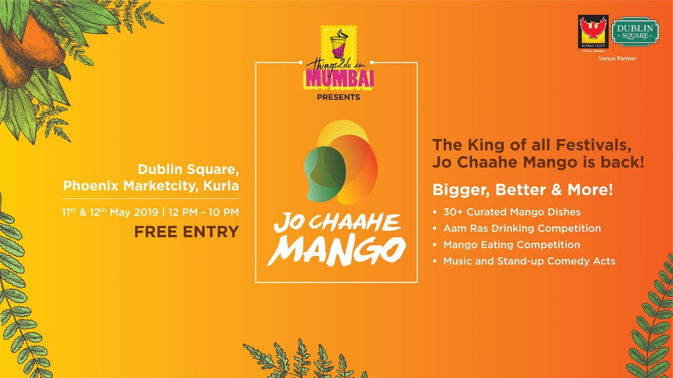 Jo Chaahe Mango Tickets by Monica Patel, 11 May, 2019