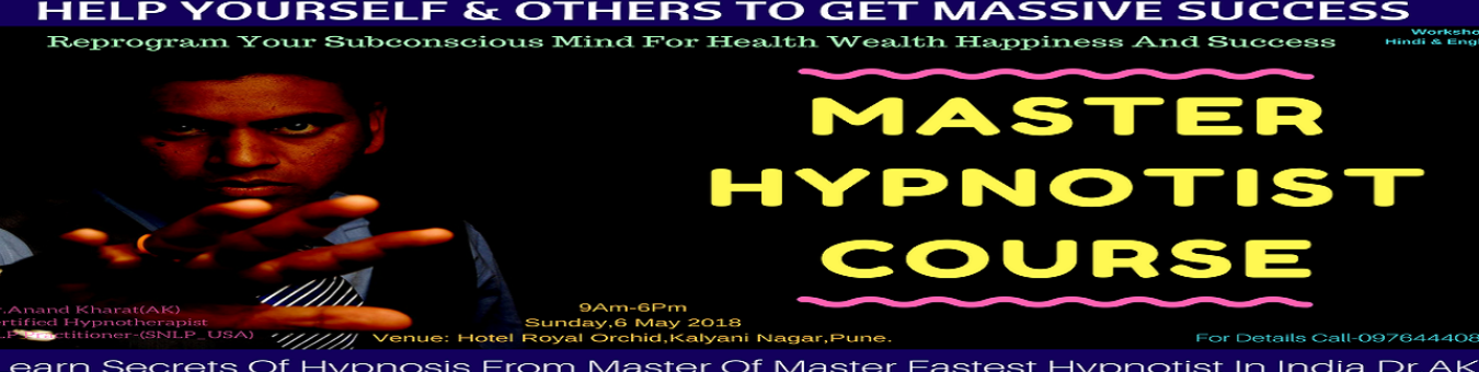Become Master Hypnotist Tickets by Dr Anand Kharat, 6 May, 2018, Pune Event