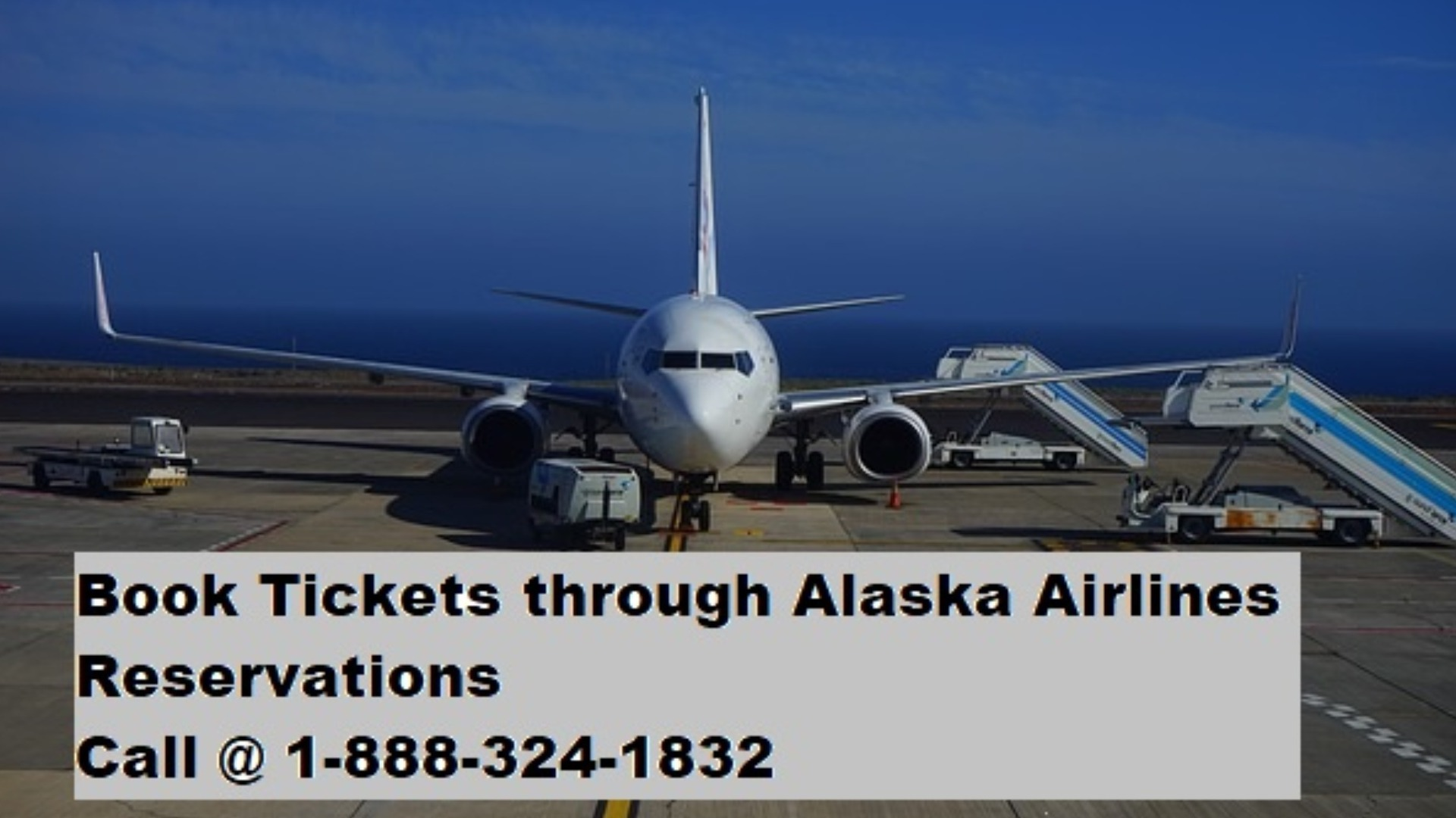 Guide To Book Tickets Through Alaska Airlines Reservations