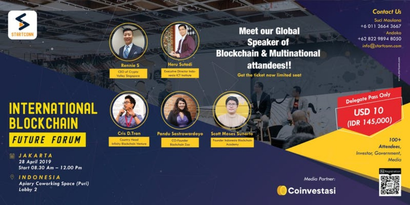 International Blockchain Future Forum Jakarta Tickets by Startconn, 28 Apr,  2019, Kembangan Event