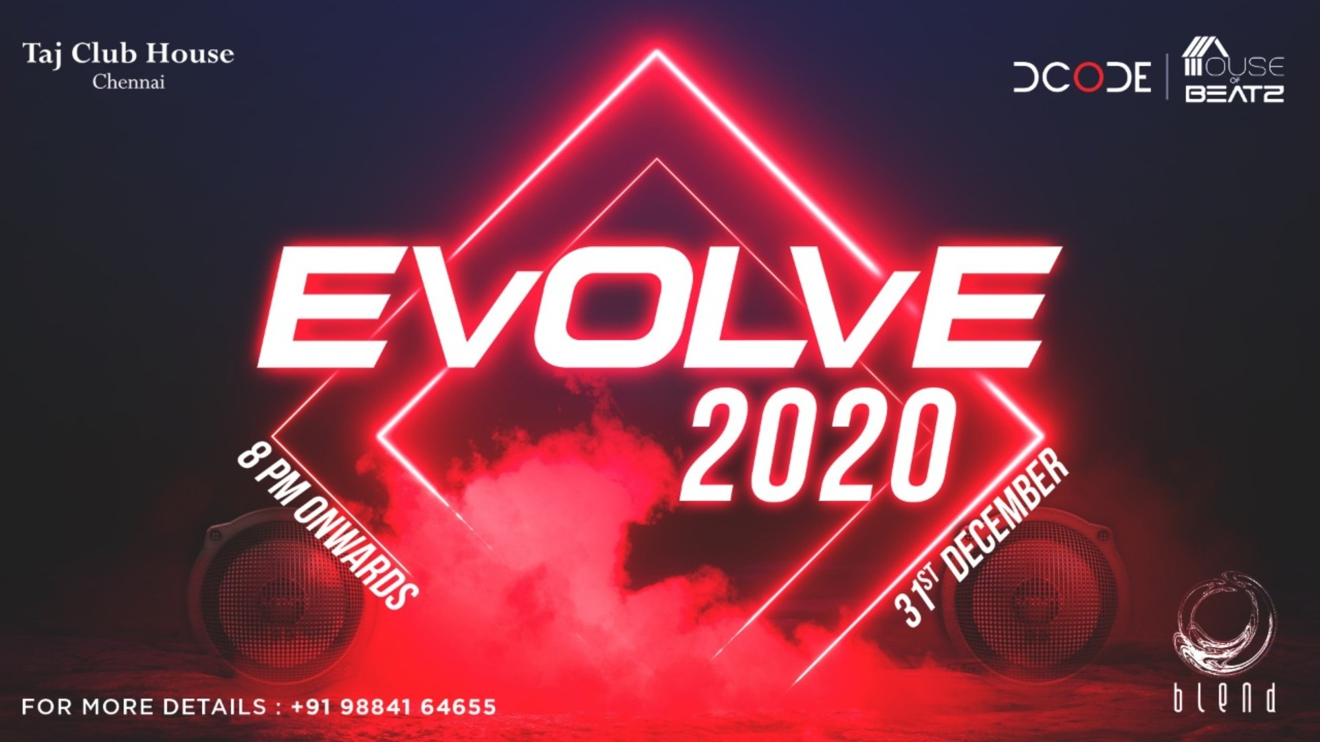 EVOLVE 2020 – NYE Party @ Blend, Taj Clubhouse Chennai