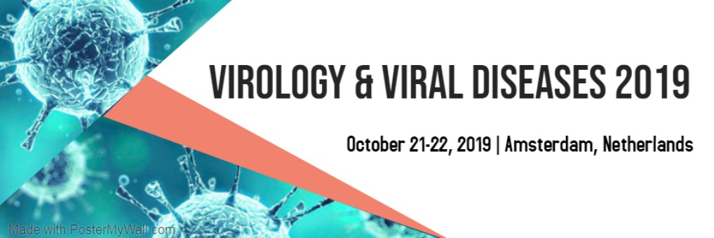 14th International Conference on Virology, Emerging diseases and Vaccines  Tickets by Conference Series LLC, 21 Oct, 2019, Amsterdam Event