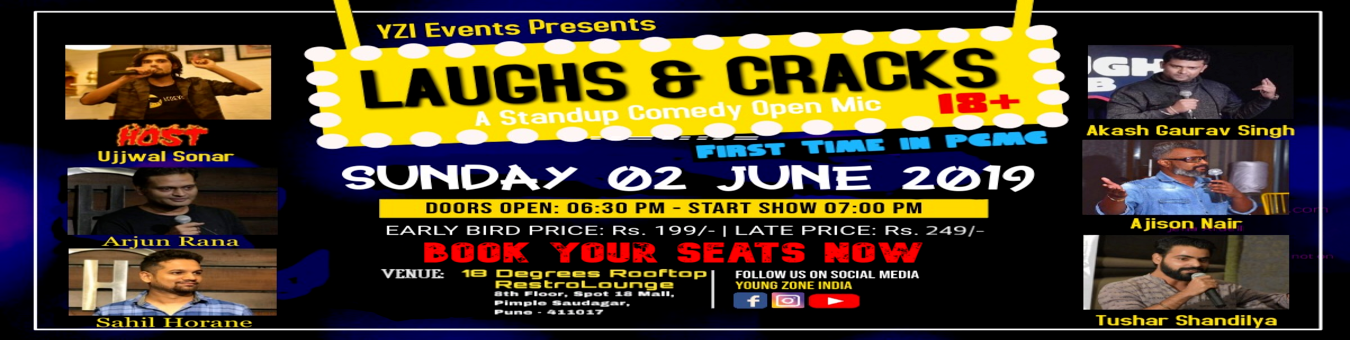 LAUGHS & CRACKS - A Standup Comedy Open Mic (For 18+ only) Tickets by YZI  Events, 2 Jun, 2019, Pune Event