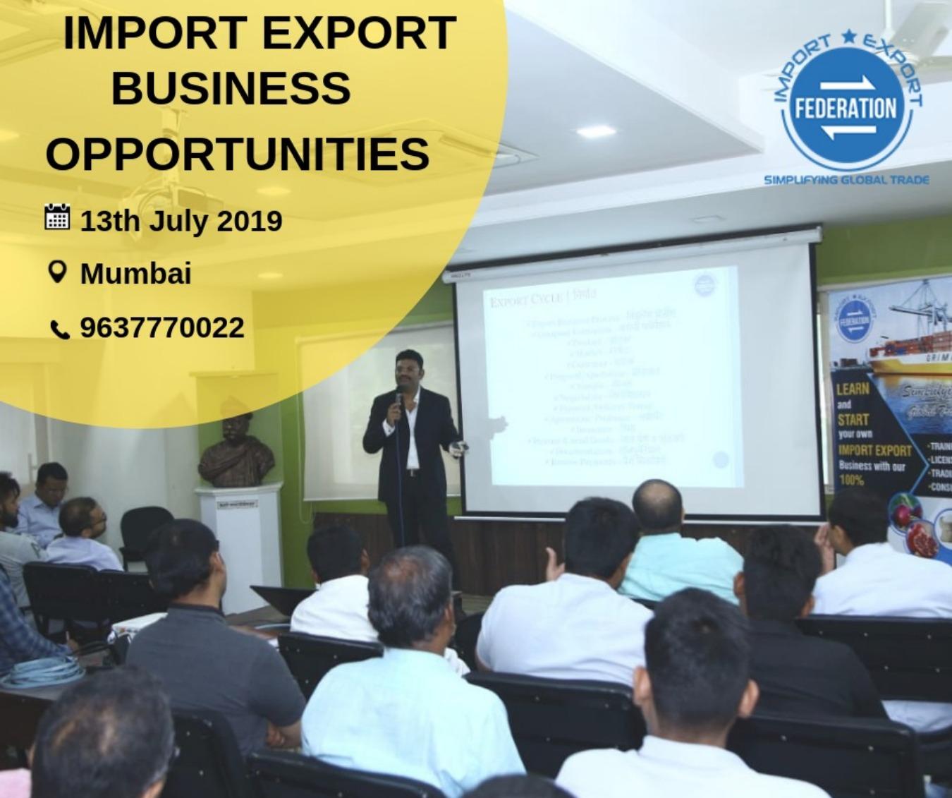 MEGA EXPORT IMPORT BUSINESS LAUNCHER MUMBAI Tickets by Import Export  Federation, 13 Jul, 2019, Mumbai Event