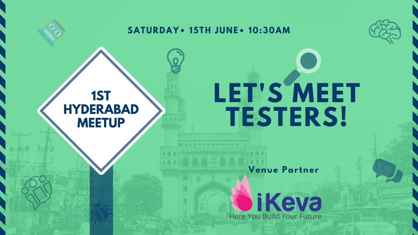 The Test Tribe 1st Hyderabad Meetup Tickets by The Test Tribe, 15 Jun,  2019, Hyderabad Event