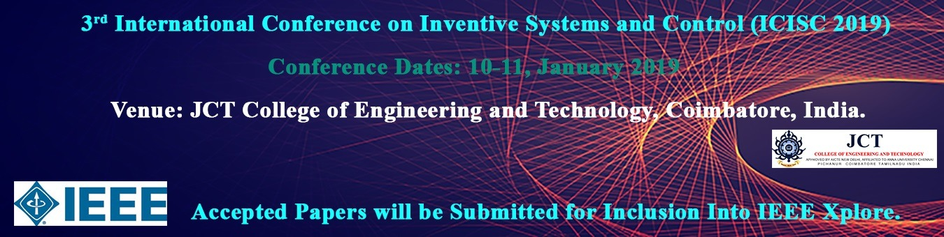 3rd IEEE Sponsored INTERNATIONAL CONFERENCE ON INVENTIVE COMPUTATION  TECHNOLOGIES Tickets by Dr P Pitchandi, 10 Jan, 2019, Coimbatore Event
