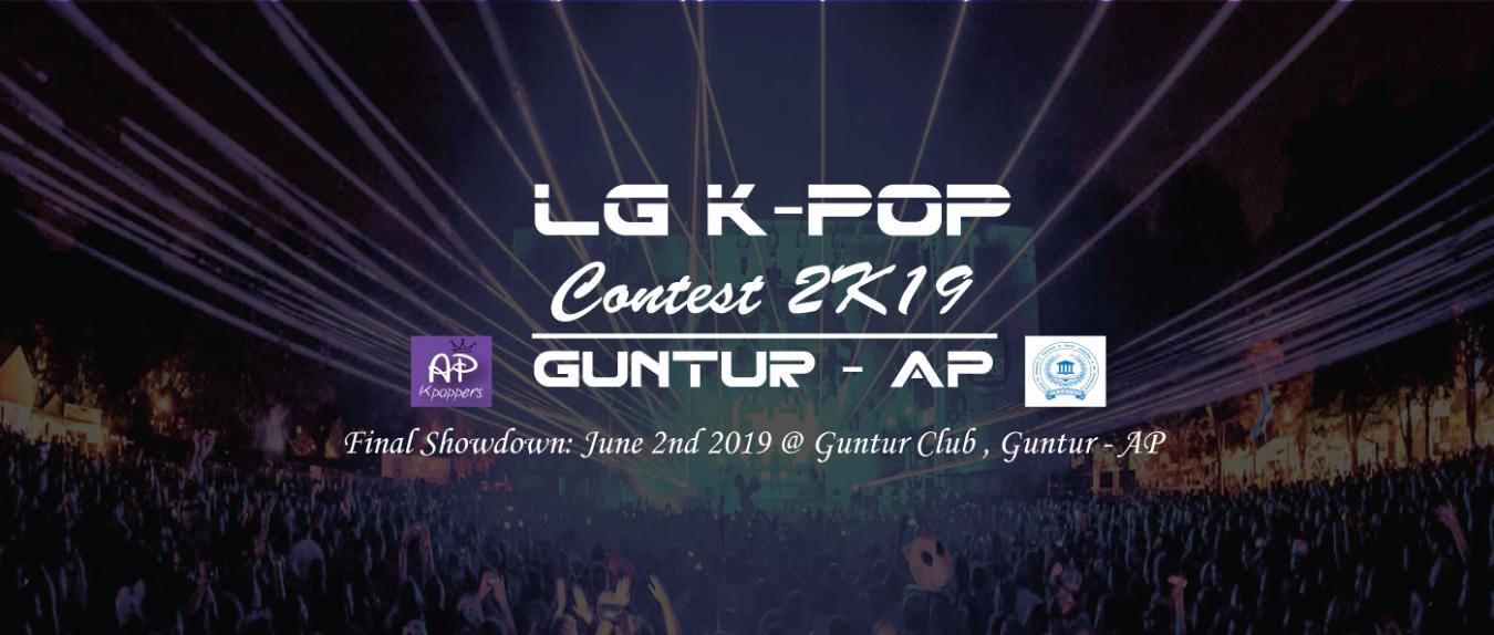LG K-POP CONTEST REGIONALS 2019 GUNTUR Tickets by