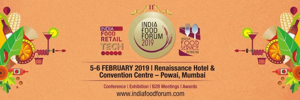 INDIA FOOD FORUM 2019 ( international) Tickets by IMAGES MULTIMEDIA PVT  LTD, 5 Feb, 2019, Mumbai Event