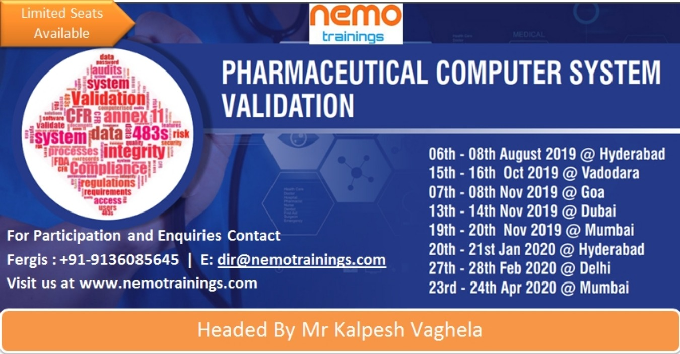 Computer System Validation Excellence 2019 - Hyderabad Tickets by Nemo  Trainings, 6 Aug, 2019, Hyderabad Event