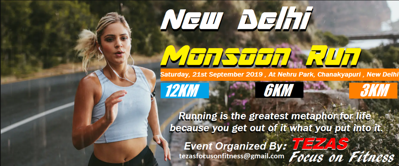 New Delhi Monsoon Run Tickets by Tezas Focus On Fitness, 21 Sep, 2019, New  Delhi Event