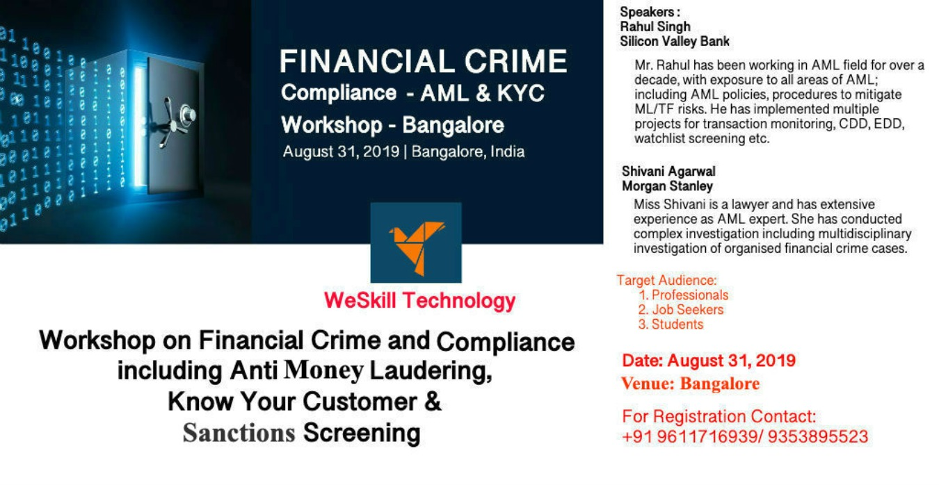 FINANCIAL CRIME & COMPLIANCE - AML,KYC & SANCTIONS WORKSHOP Tickets by  Rahul Singh, 31 Aug, 2019, Bengaluru Event
