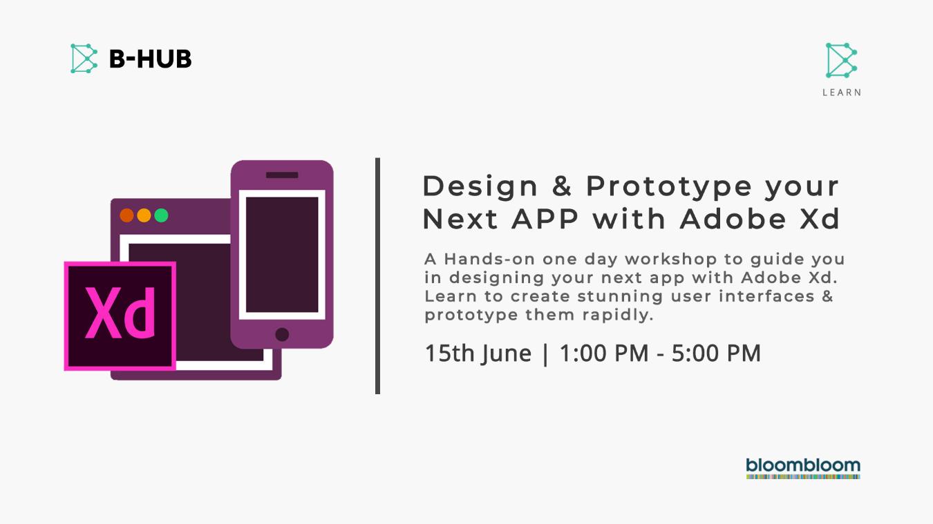 Design & Prototype your Next App with Adobe Xd Tickets by B-Hub, 15 Jun,  2019, Thiruvananthapuram Event