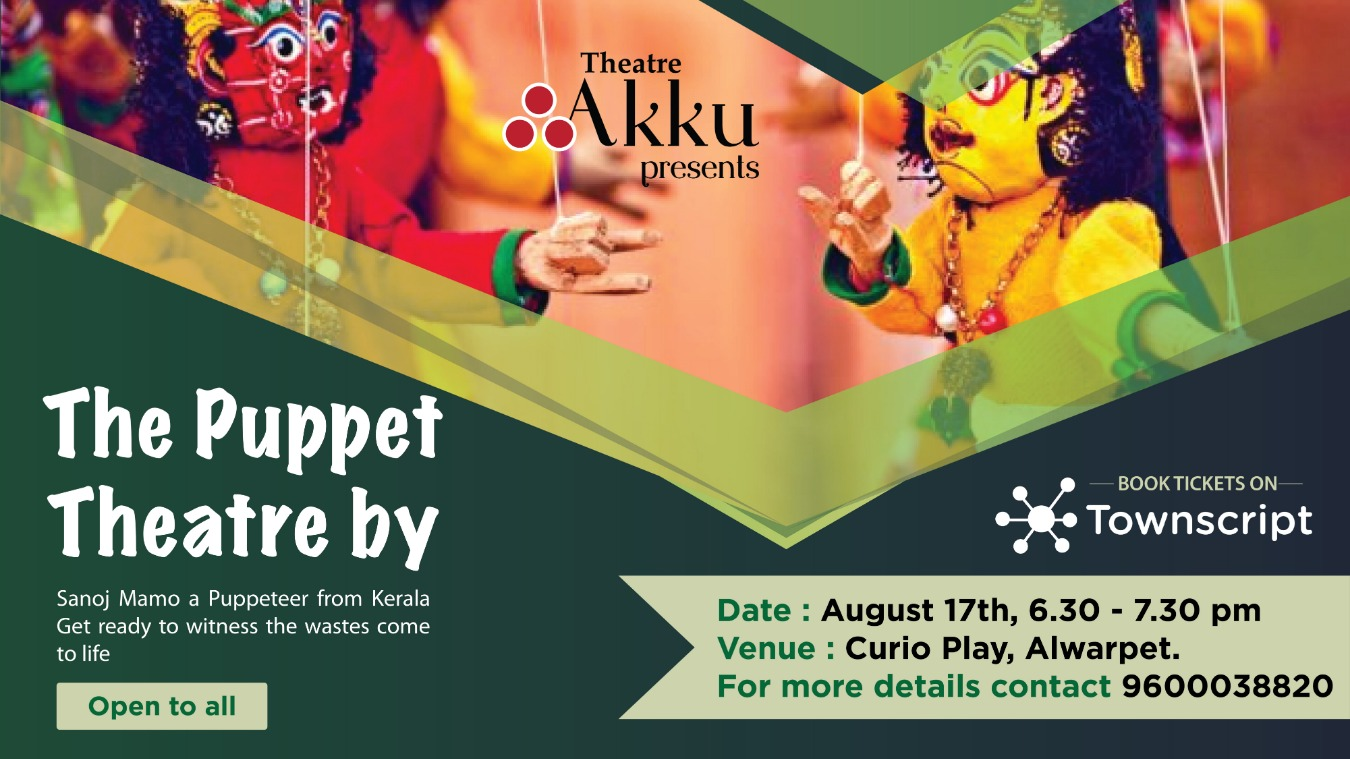 The Puppet Theatre Tickets by Theatre Akku, 17 Aug, 2019, Chennai Event