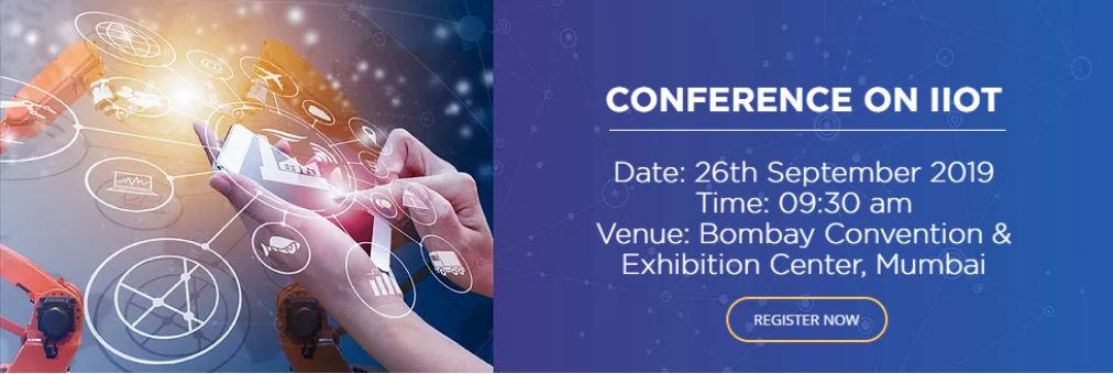 CONFERENCE ON INDUSTRIAL INTERNET OF THINGS Tickets by IED Communications,  16 Jul, 2019, Mumbai Event