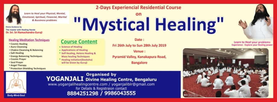2-Days Residential Course on Mystical Healing By Sri Sri