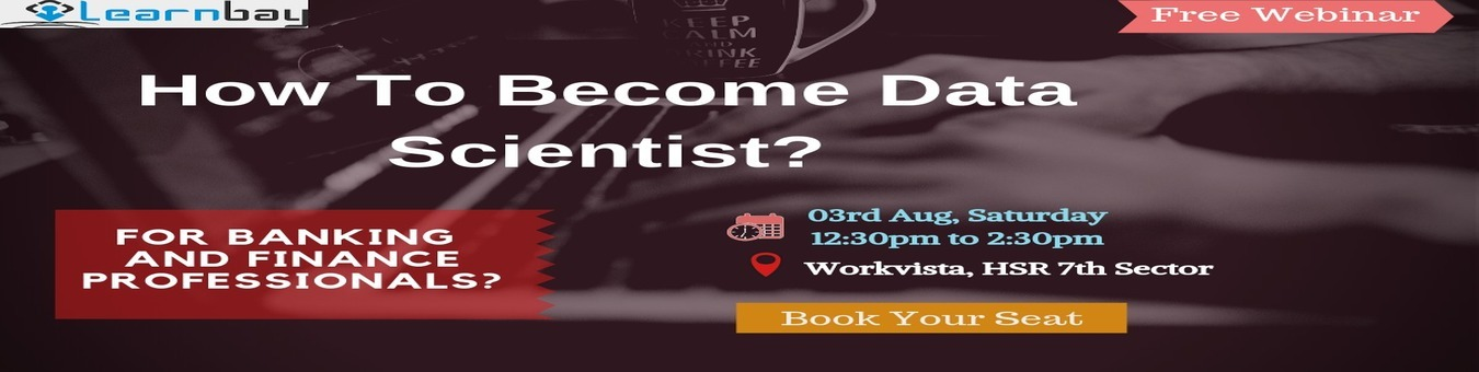 Data Science And Analytics For Banking and Finance Professionals Tickets by  Learnbay Data Science, 3 Aug, 2019, Bangalore Event