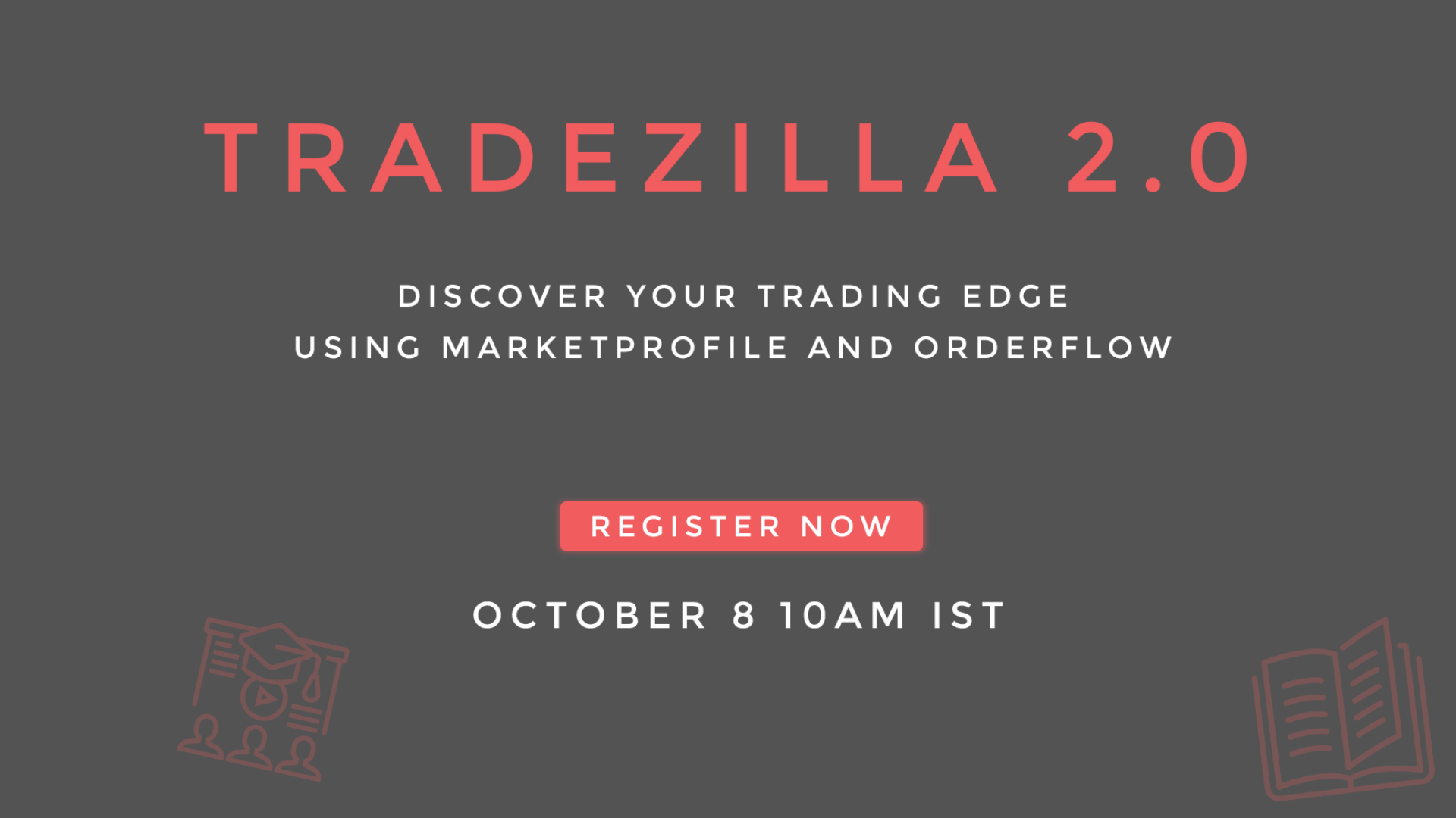 TRADEZILLA 2 0 - Discover your trading edge using Marketprofile and  Orderflow Tickets by Trade Action, 5 Oct, 2019, NA Event