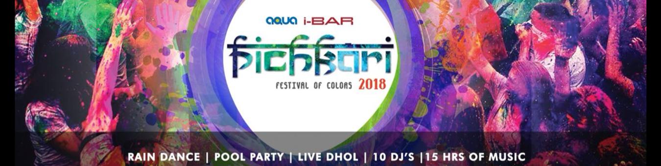 PICHKARI 2018 (Holi Pool & Rain Dance) Tickets by