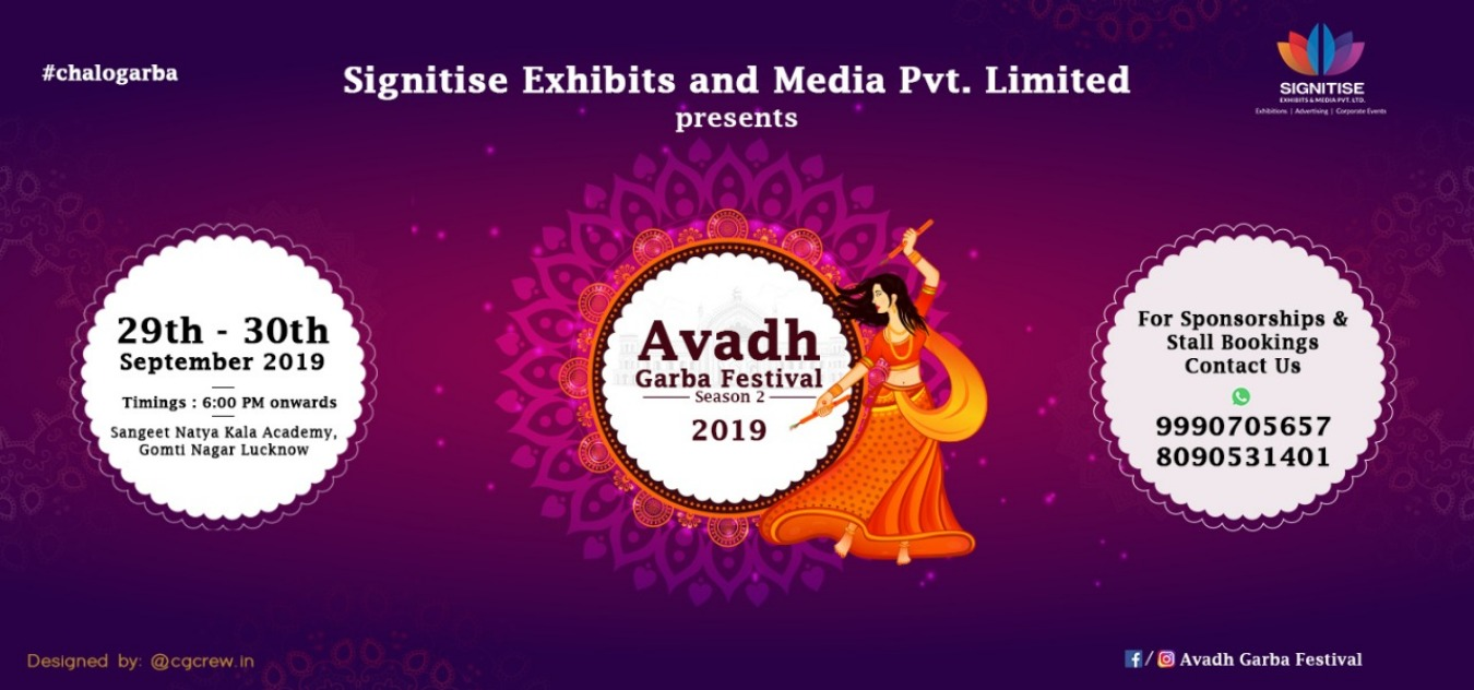 Avadh Garba Festival 2019 Tickets by Signitise Exhibits & Media Pvt Ltd, 29  Sep, 2019, Lucknow Event