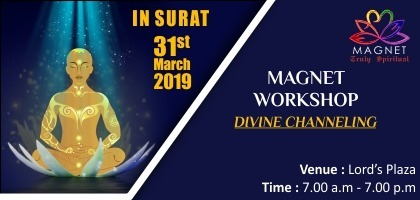 Magnet (Divine Channeling) Workshop Surat 31st March 2019 | Event in Surat | Townscript