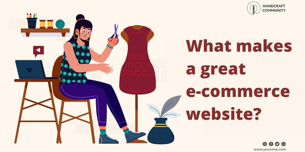 What Makes a Great E-commerce Website?