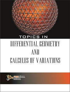 Topics in Differential Geometry and Calculus of Variations