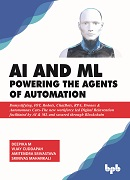 AI and ML Powering the Agents of Automation