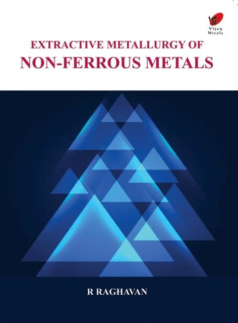 Extractive Metallurgy of Non-Ferrous Metals