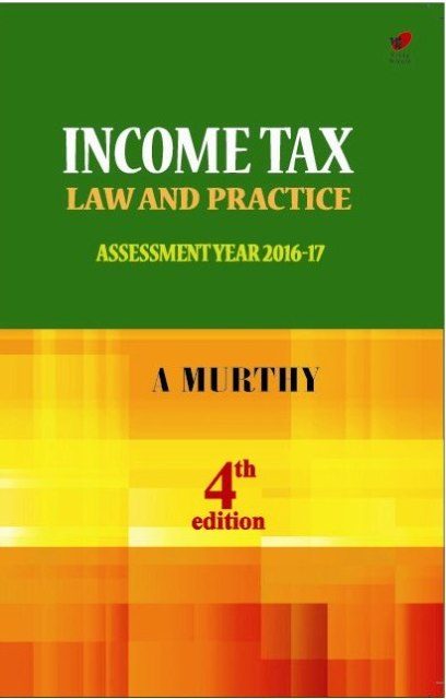 INCOME TAX LAW AND PRACTICE, 4e