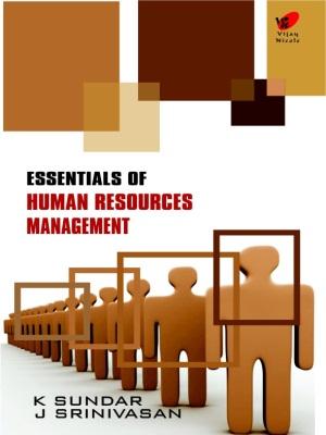 Essentials of Human Resource Management
