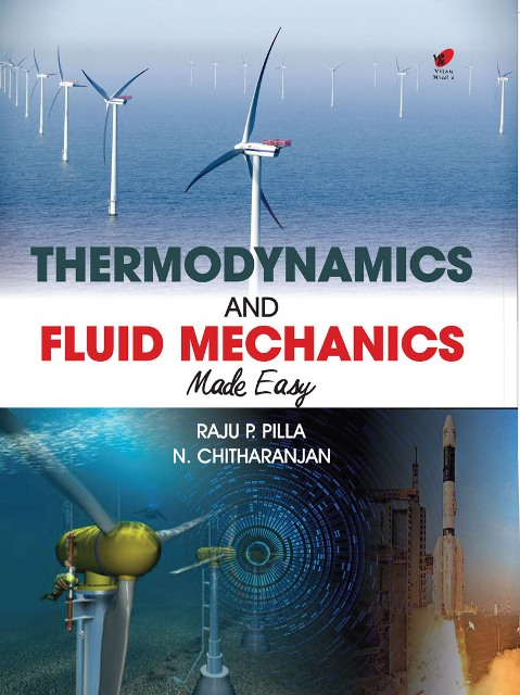 Thermodynamics and Fluid Mechanics Made Eas y