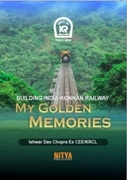 BUILDING INDIA-KONKAN RAILWAY My Golden Memories