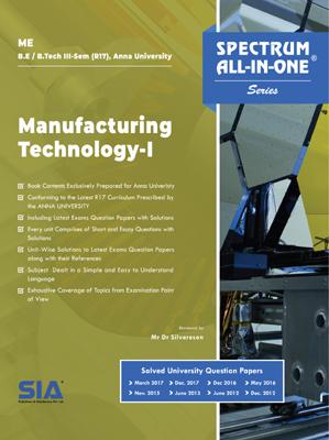 Manufacturing Technolog y - I (Anna Univ)