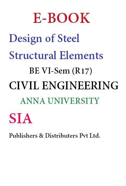 Design of Steel Structural Elements (Anna Univ)