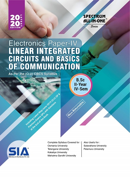 Electronics Paper - IV (Linear Integrated Circuits and Basics of Communications)