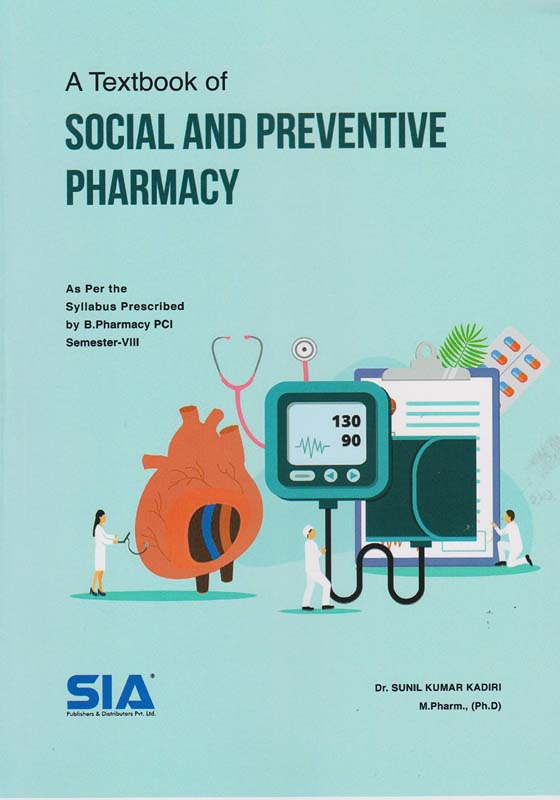 A Textbook of Social and Preventive Pharmacy (PCI)