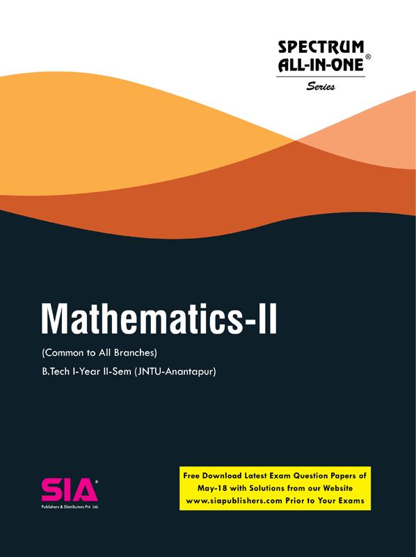 Mathematics-II (JNTU-A) | B Tech I-II (Common to All) | SIA
