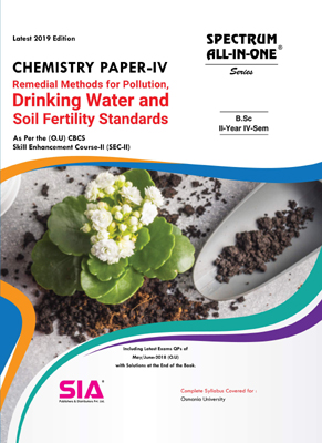 Chemistry Paper - IV (Remedial Methods Pollution, Drinking Water and Soil Fertility Standards) (O.U)