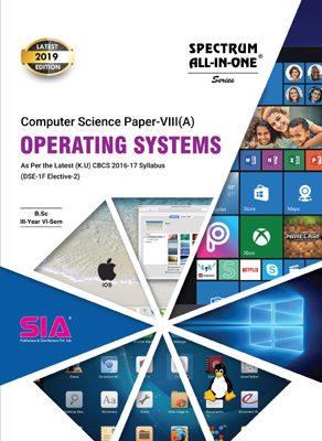 Operating Systems (Computer Science Paper - VIII (A)) (K.U)