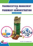 PHARMACEUTICAL MANAGEMENT/ADMINISTRATION