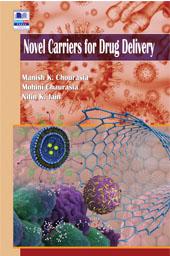 Novel Carriers for Drug Delivery