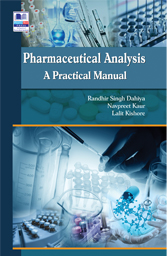 Pharmaceutical Analysis A Practical Manual