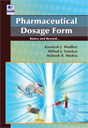 Pharmaceutical Dosage Form Basics and Beyond