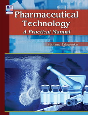 Pharmaceutical Technology A Practical Manual